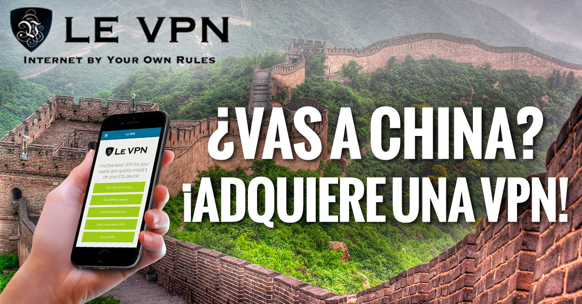 VPN en China | VPN para China | Le VPN