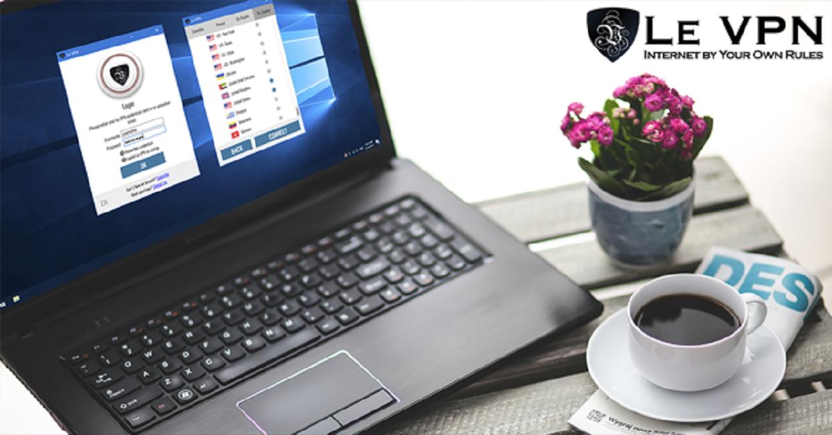 ¡Ya salió el software de Le VPN para Windows! ¡Prueba la mejor VPN para Windows con Le VPN!
