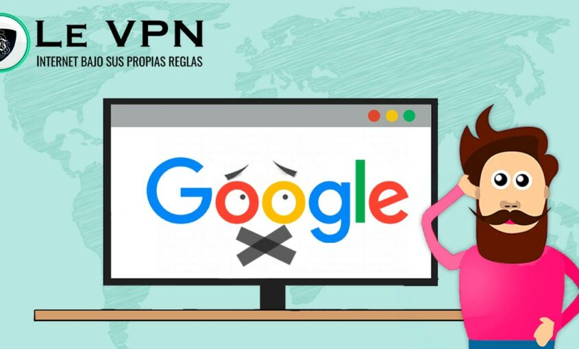 Censura de Google en diferentes países | Censura en Internet | Le VPN