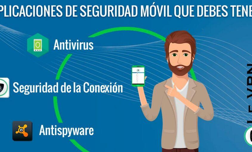 Mejor aplicación de Seguridad Móvil: Las Mejores para Android. | Le VPN