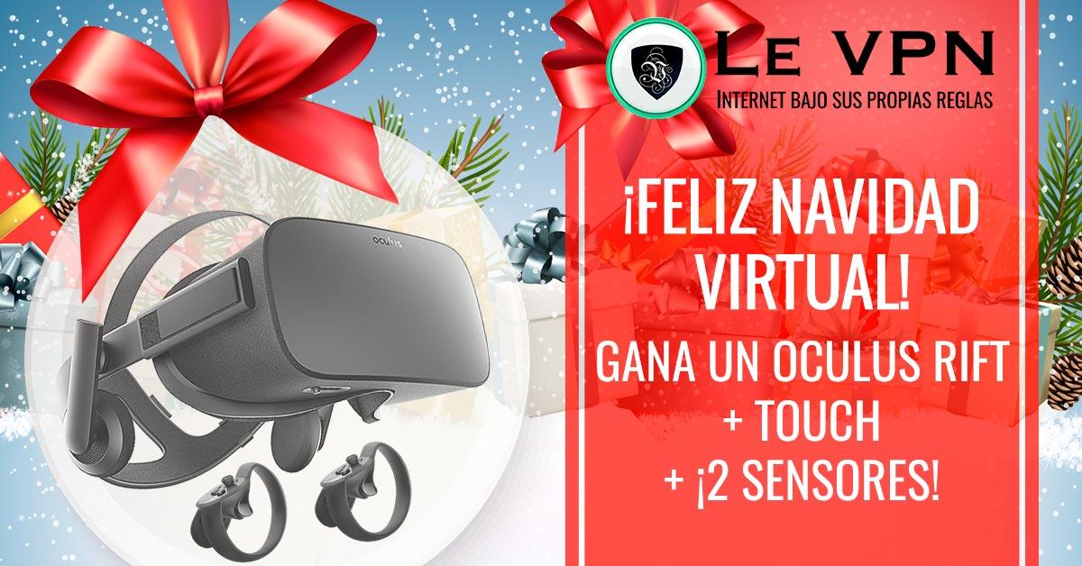 Sorteo de LE VPN: ¡Gana Un Oculus Rift + Touch + 2 Sensores Para Navidad!