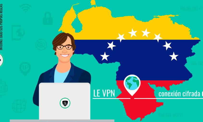 Descubre por qué debes usar una VPN para Venezuela. | Le VPN