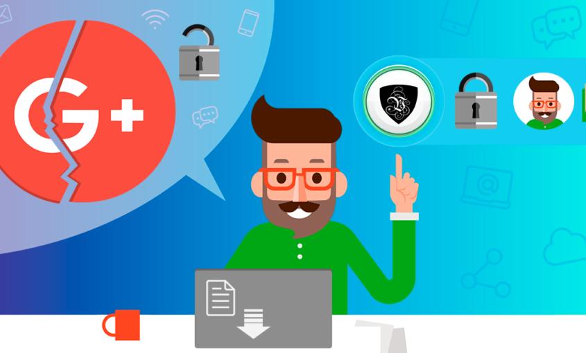 Cierre de Google+ : ¿Cómo protegerte de las consecuencias? | Le VPN