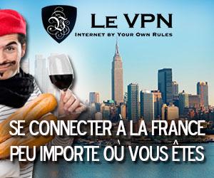 Le VPN France | VPN en France
