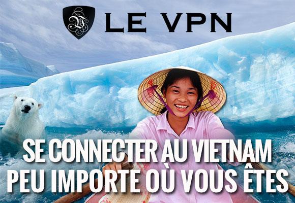 Le VPN au Vietnam