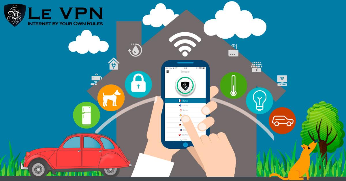 La Sécurité et l'Internet des Objets Connectés | Le VPN