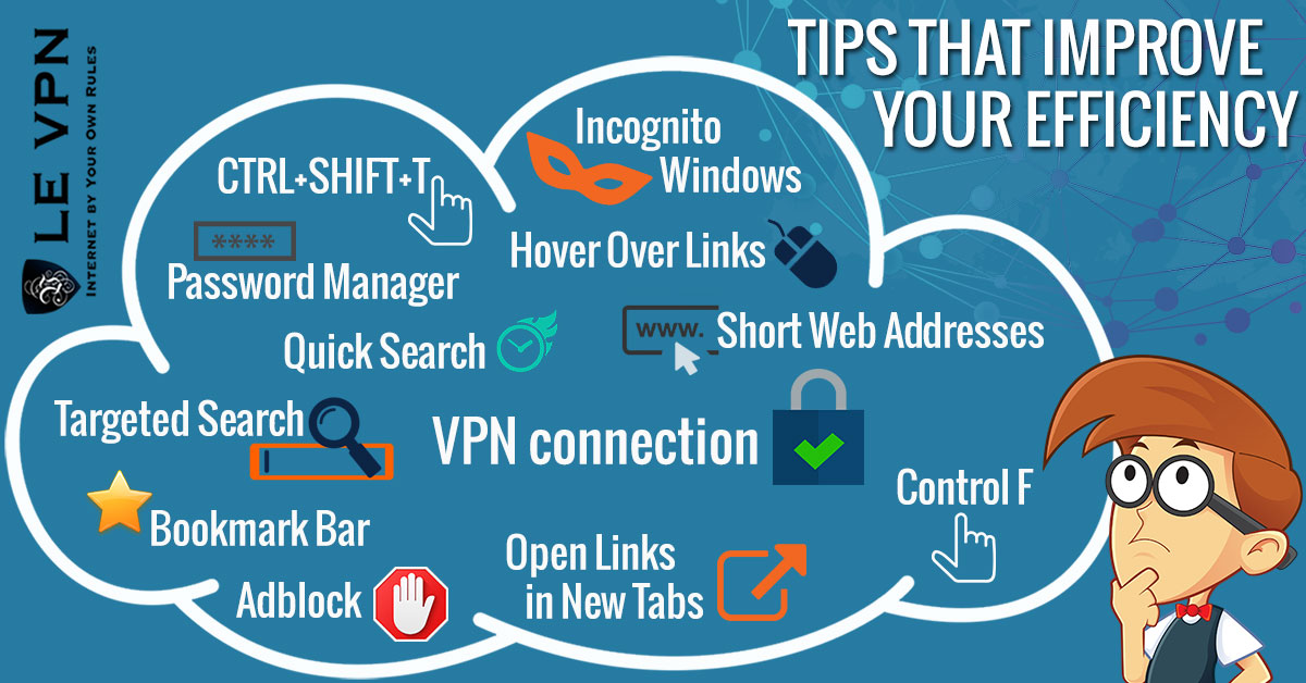 Comment faire pour améliorer votre efficacité quand vous êtes sur Internet | Astuces sur Internet | Le VPN