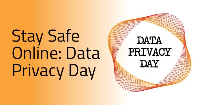 Data Privacy Day : restez en sécurité en ligne !
