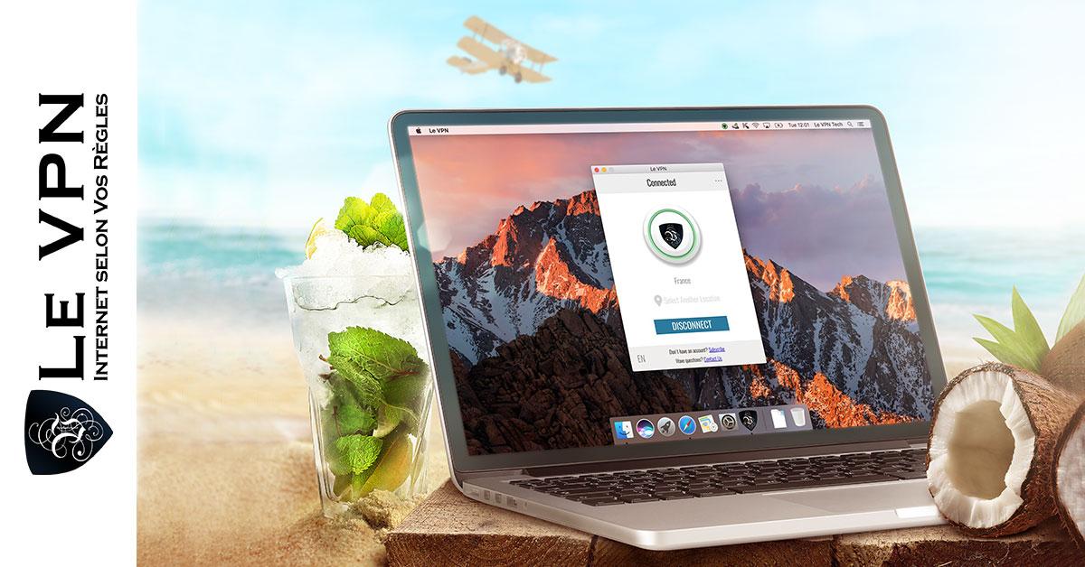 Pourquoi utiliser un VPN en vacances et pour les voyages? | VPN pour les vacances | VPN pour les voyages | VPN en voyage | Le VPN