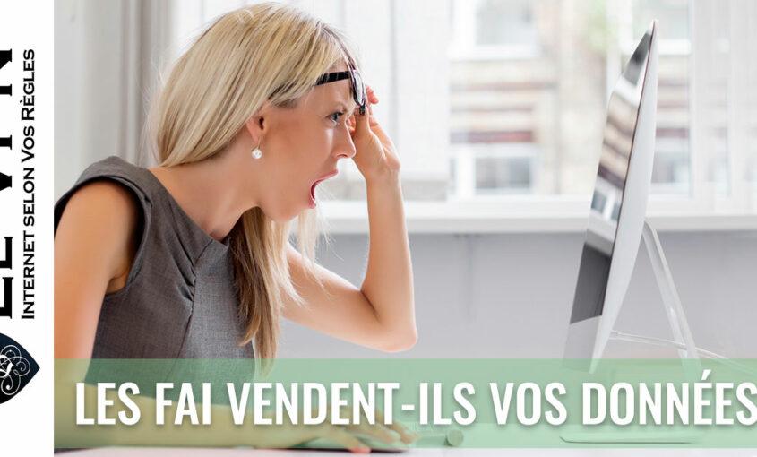 Les FAI Peuvent-Ils Vendre Vos Données? | Le VPN