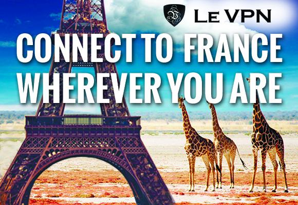 VPN for France | VPN France | Le VPN