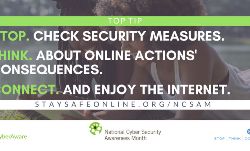 Cyber Security Awareness Month Week 1: 3 simple tricks.