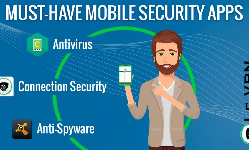 Best Mobile Security App: Top List 2018 for Android. | Le VPN