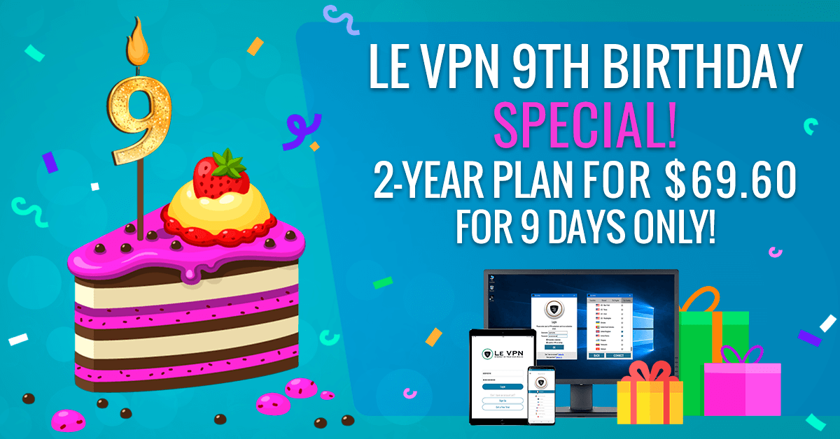 Le VPN Birthday Special   Le VPN promo