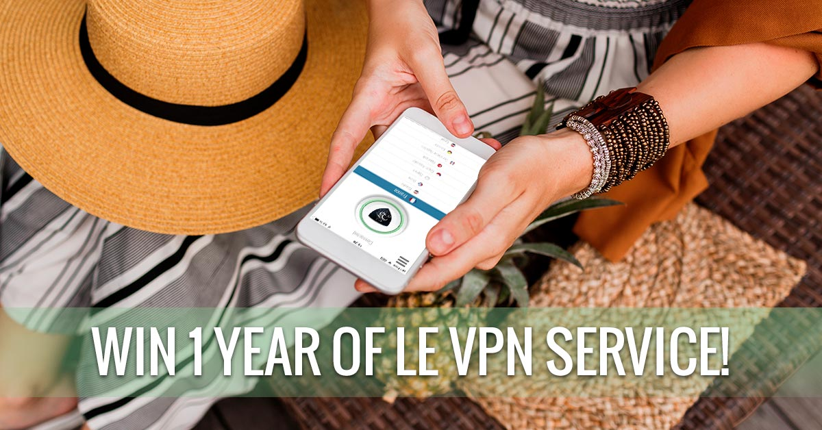 Le VPN Giveaway: Win 1 Year of Free VPN Service!