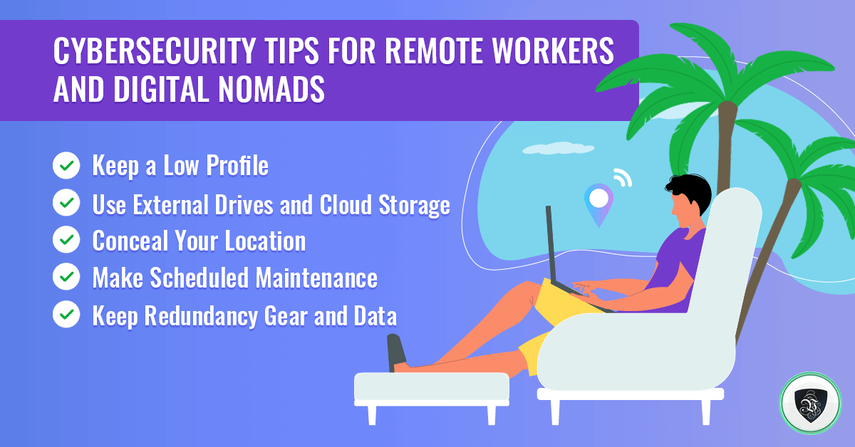 Cybersecurity Tips for Remote Workers and Digital Nomads